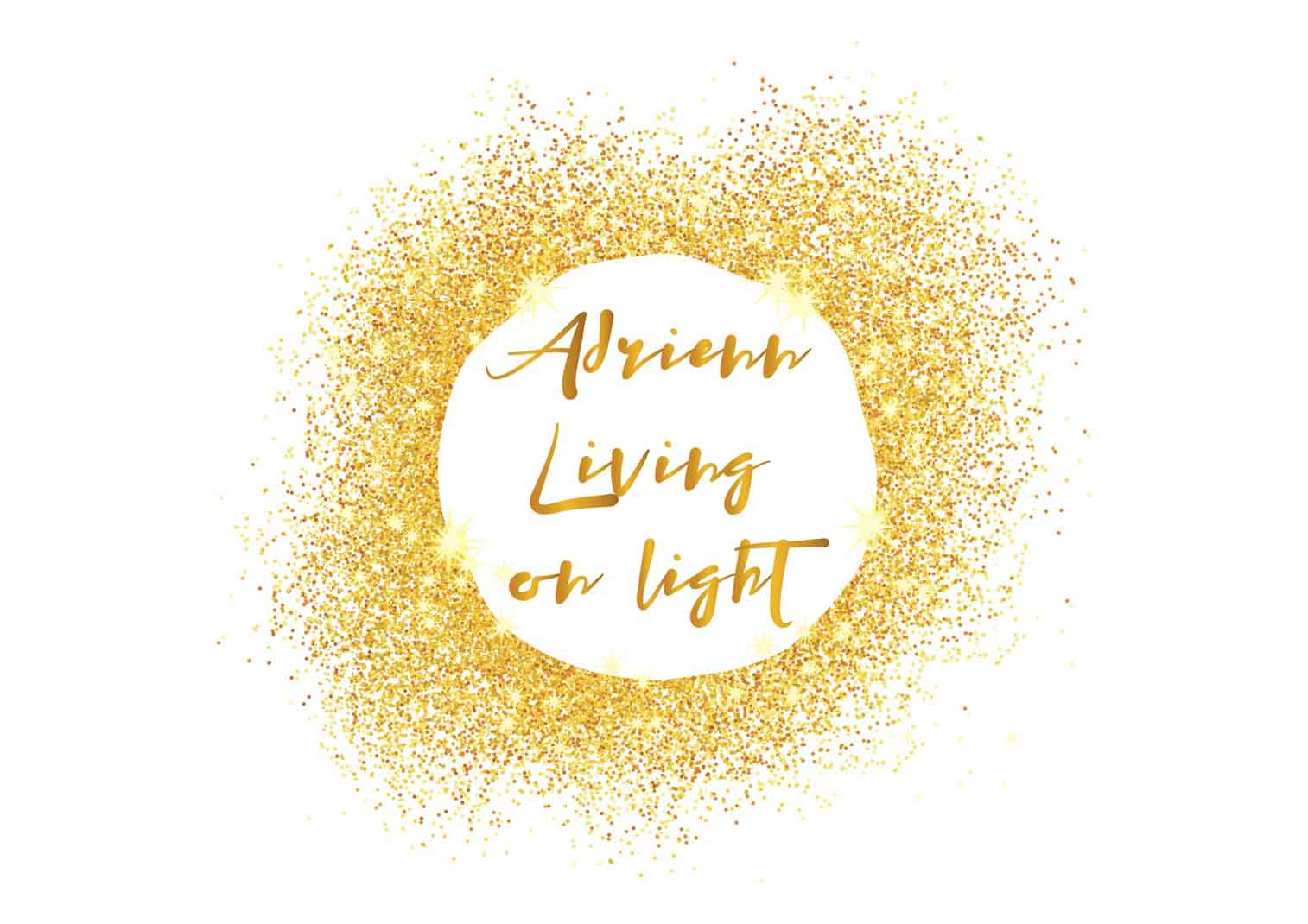 Adrienn Living on Light